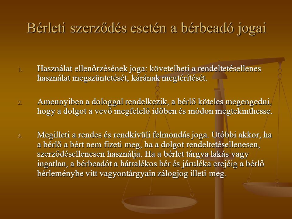 Bérleti szerződés esetén a bérbeadó jogai