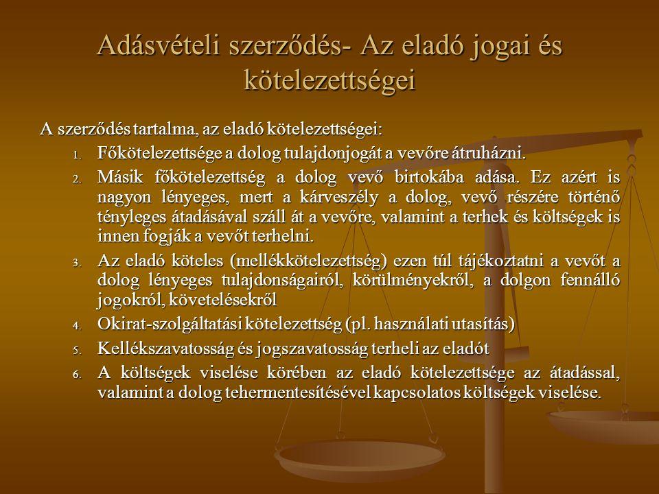 Adásvételi szerződés- Az eladó jogai és kötelezettségei