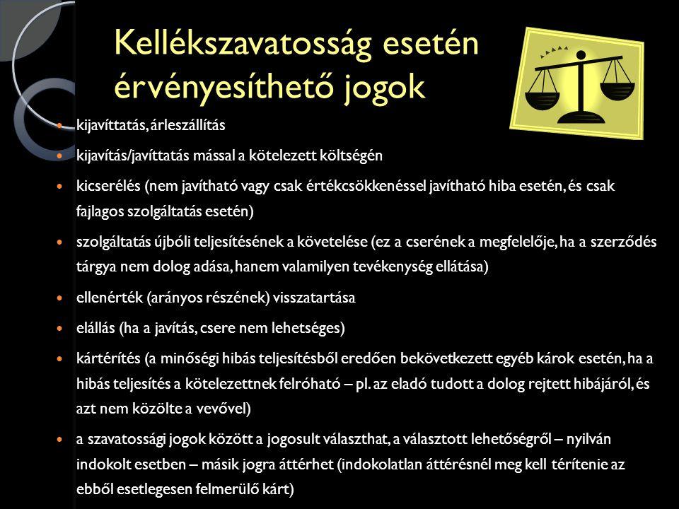 Kellékszavatosság esetén érvényesíthető jogok