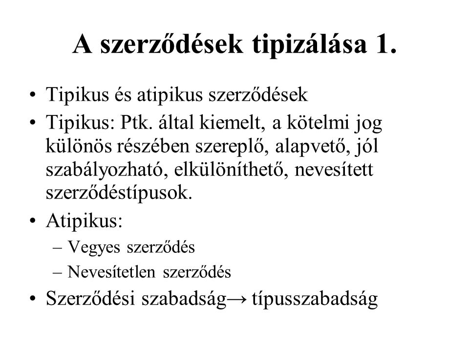 A szerződések tipizálása 1.