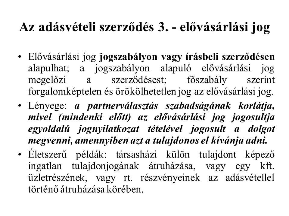 Az adásvételi szerződés 3. - elővásárlási jog