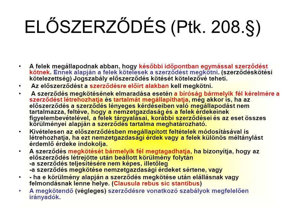 ELŐSZERZŐDÉS (Ptk. 208.§)