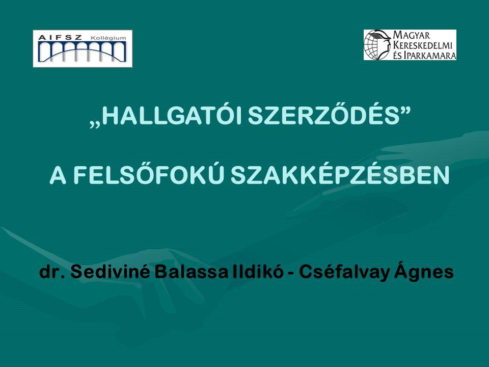 dr. Sediviné Balassa Ildikó - Cséfalvay Ágnes