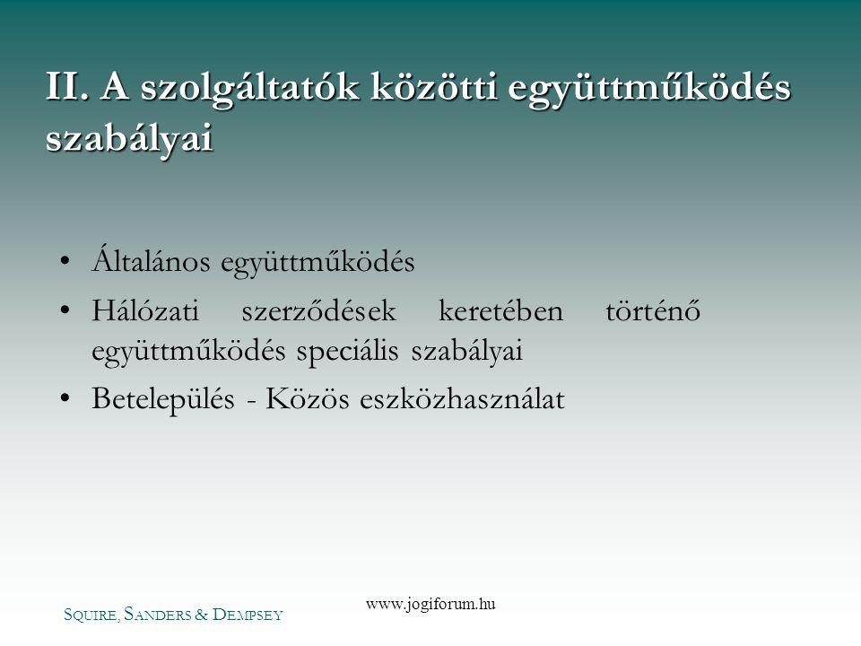 II. A szolgáltatók közötti együttműködés szabályai