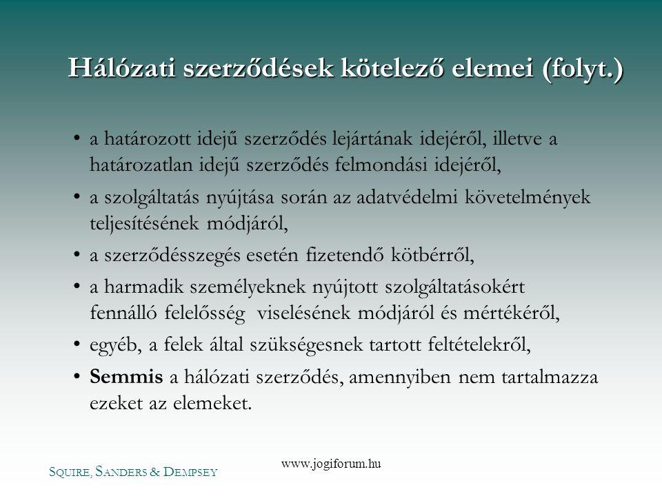 Hálózati szerződések kötelező elemei (folyt.)