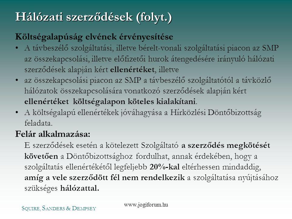 Hálózati szerződések (folyt.)