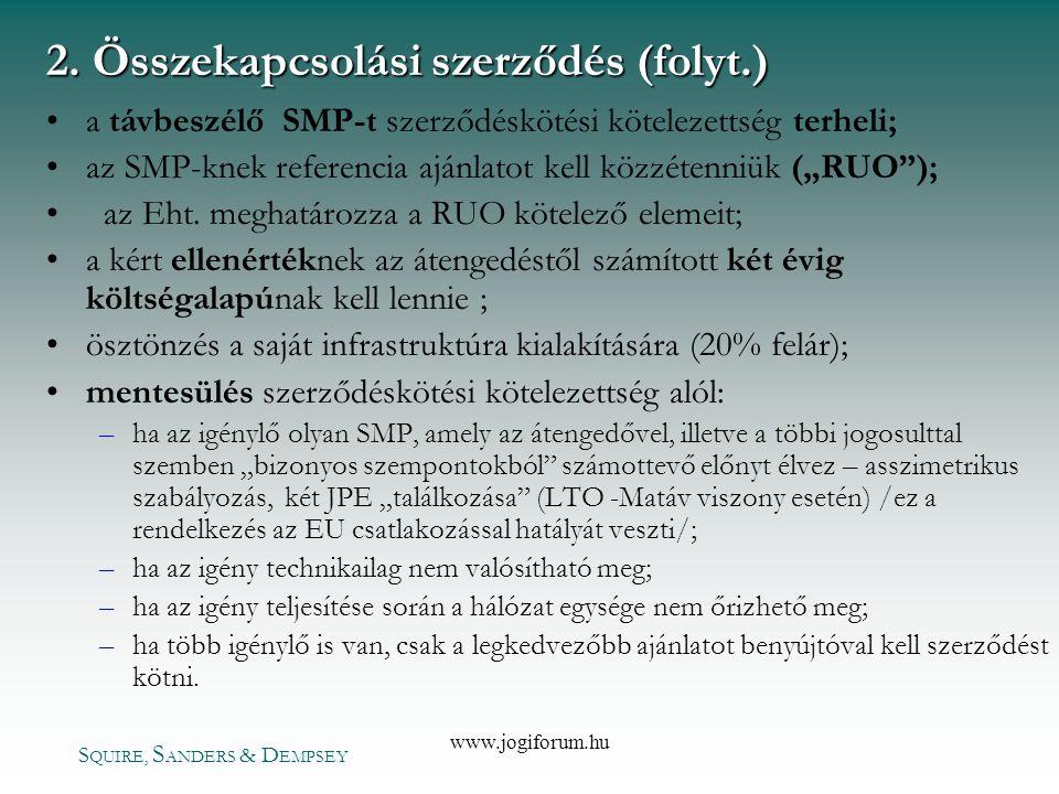2. Összekapcsolási szerződés (folyt.)