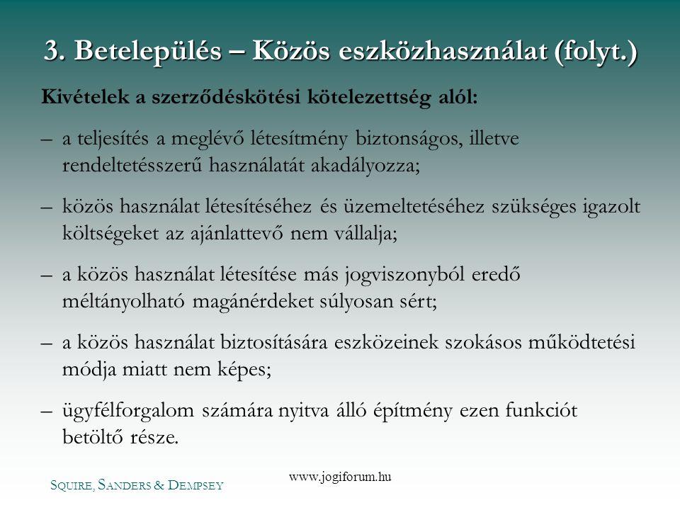 3. Betelepülés – Közös eszközhasználat (folyt.)