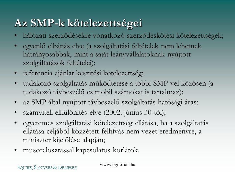 Az SMP-k kötelezettségei