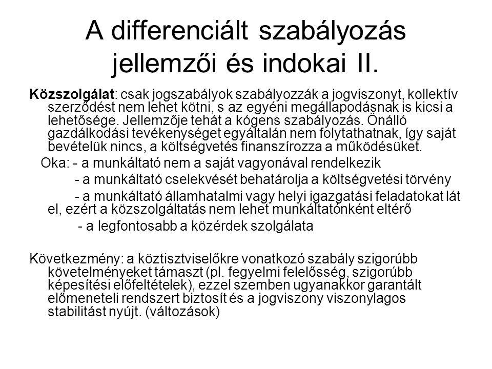 A differenciált szabályozás jellemzői és indokai II.