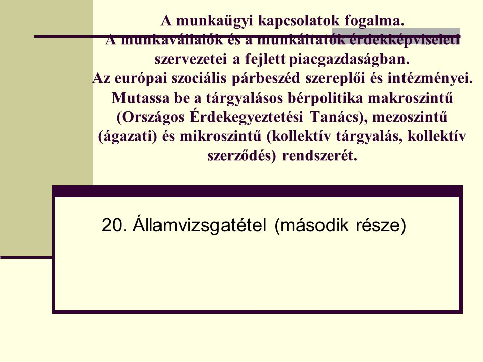 20. Államvizsgatétel (második része)