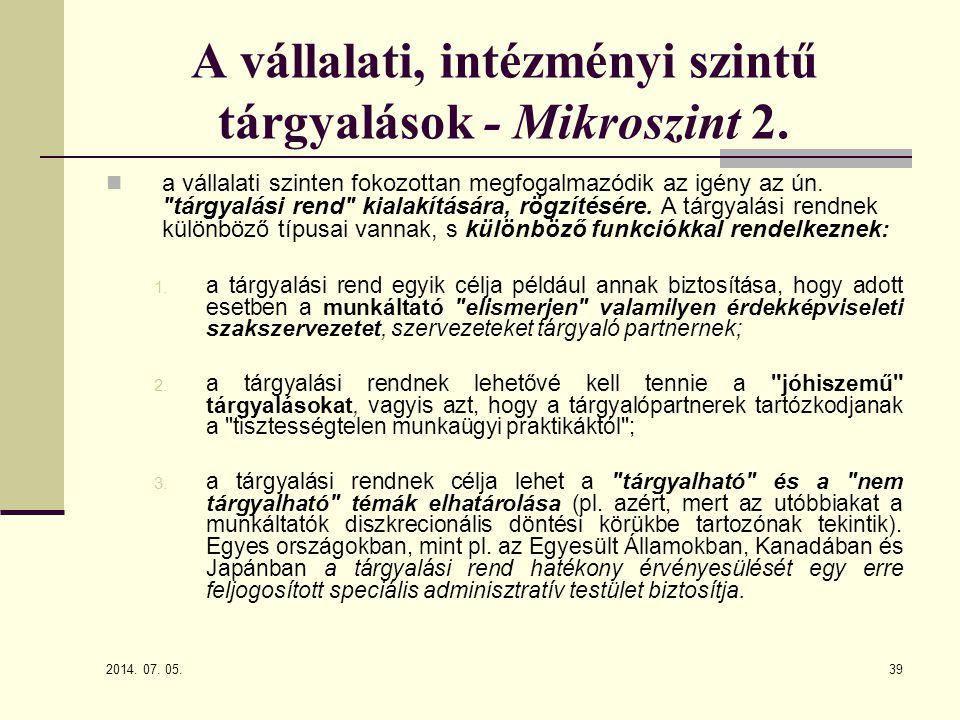 A vállalati, intézményi szintű tárgyalások - Mikroszint 2.