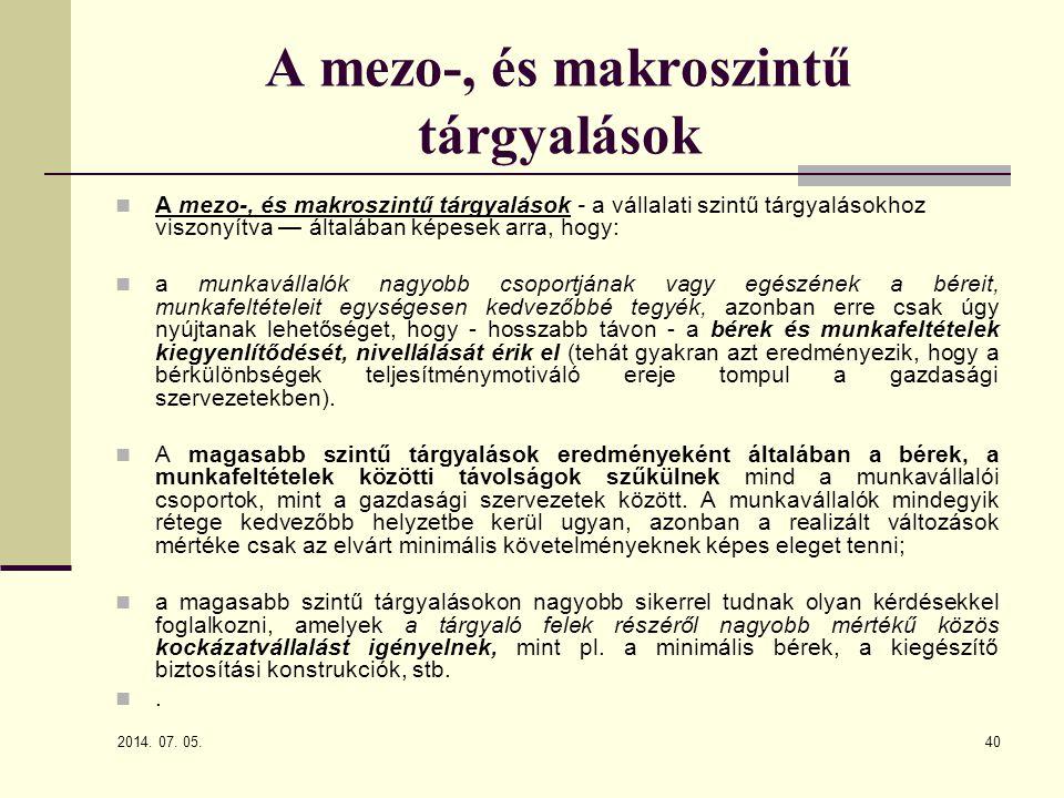 A mezo-, és makroszintű tárgyalások