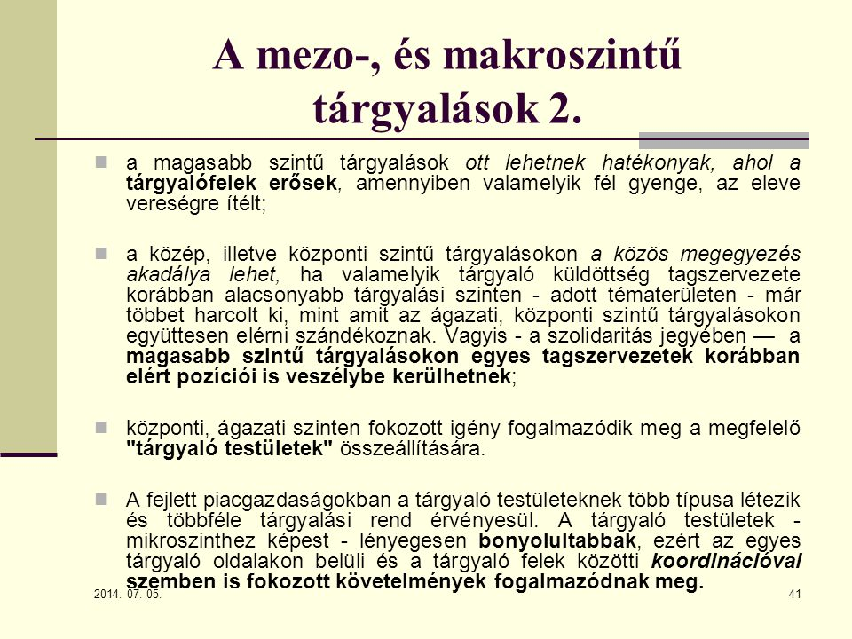 A mezo-, és makroszintű tárgyalások 2.