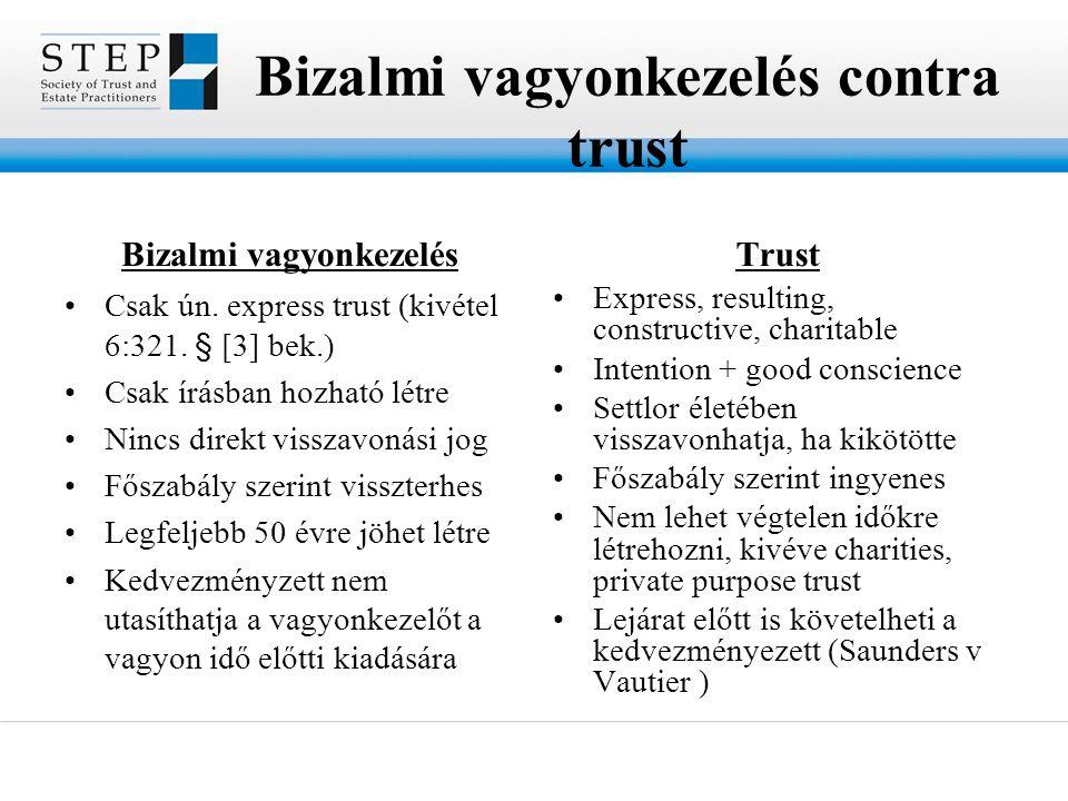Bizalmi vagyonkezelés contra trust