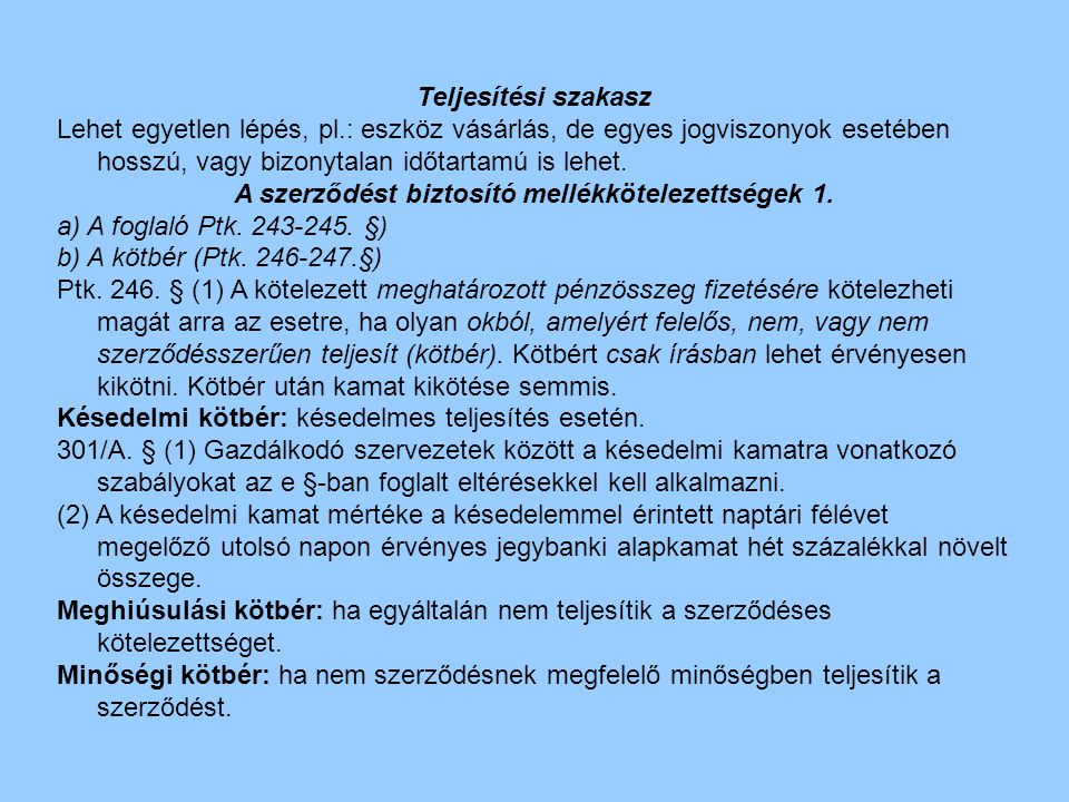 A szerződést biztosító mellékkötelezettségek 1.