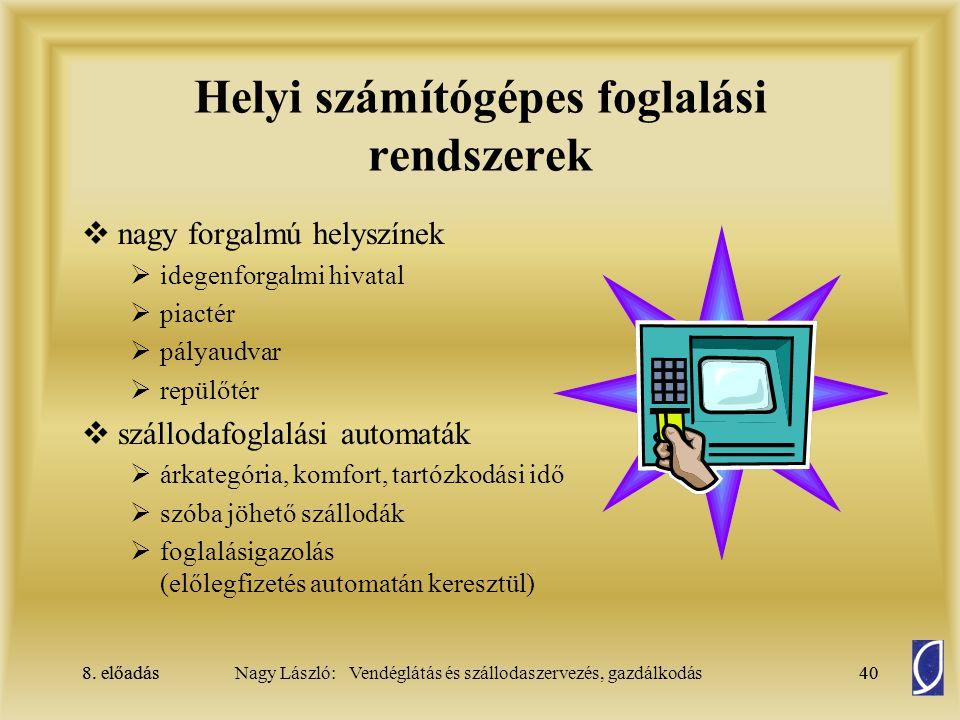 Helyi számítógépes foglalási rendszerek