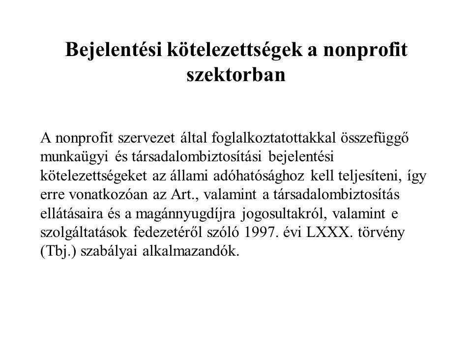 Bejelentési kötelezettségek a nonprofit szektorban