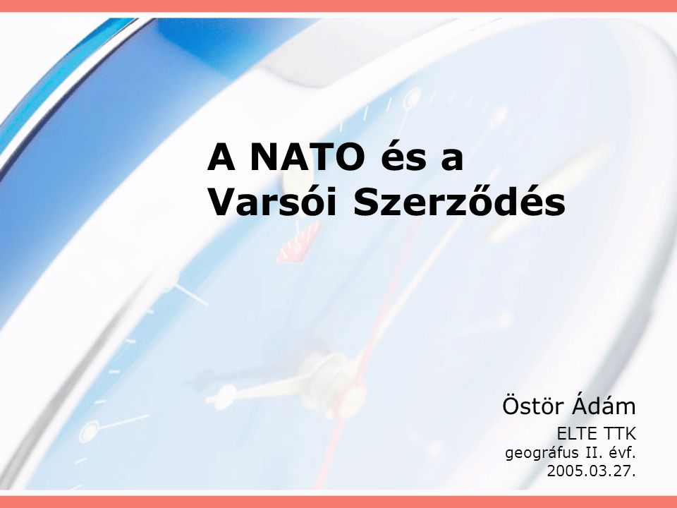 A NATO és a Varsói Szerződés