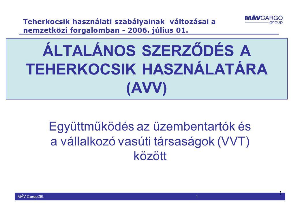 ÁLTALÁNOS SZERZŐDÉS A TEHERKOCSIK HASZNÁLATÁRA (AVV)