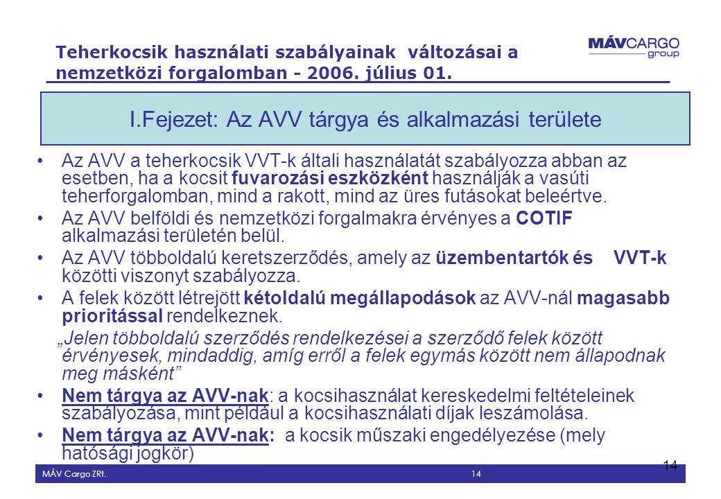 I.Fejezet: Az AVV tárgya és alkalmazási területe