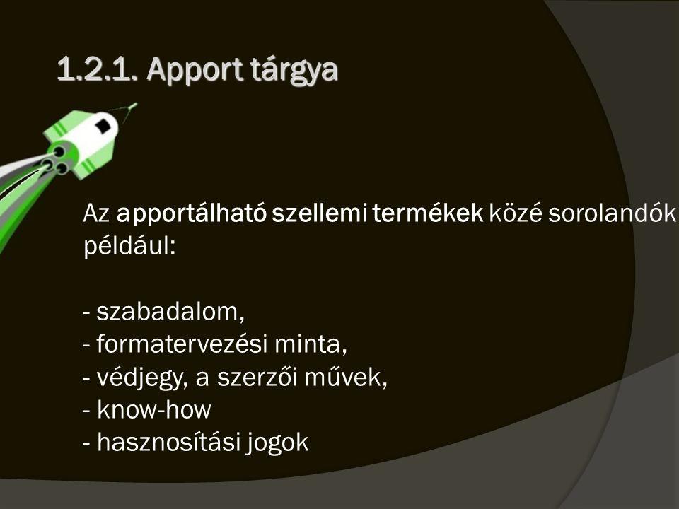 1.2.1. Apport tárgya