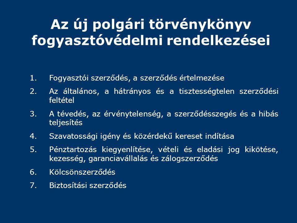 Az új polgári törvénykönyv fogyasztóvédelmi rendelkezései