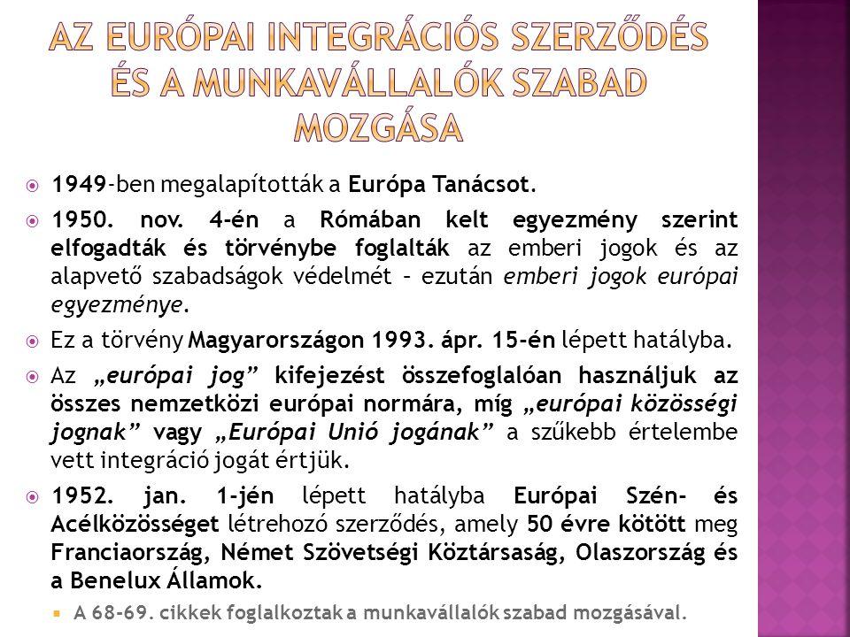 Az európai integrációs szerződés és a munkavállalók szabad mozgása