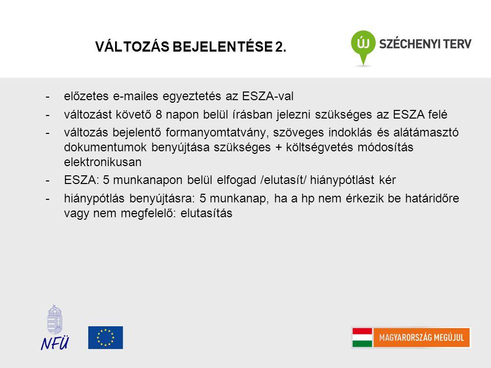 VÁLTOZÁS BEJELENTÉSE 2. előzetes e-mailes egyeztetés az ESZA-val