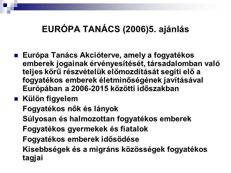 EURÓPA TANÁCS (2006)5. ajánlás