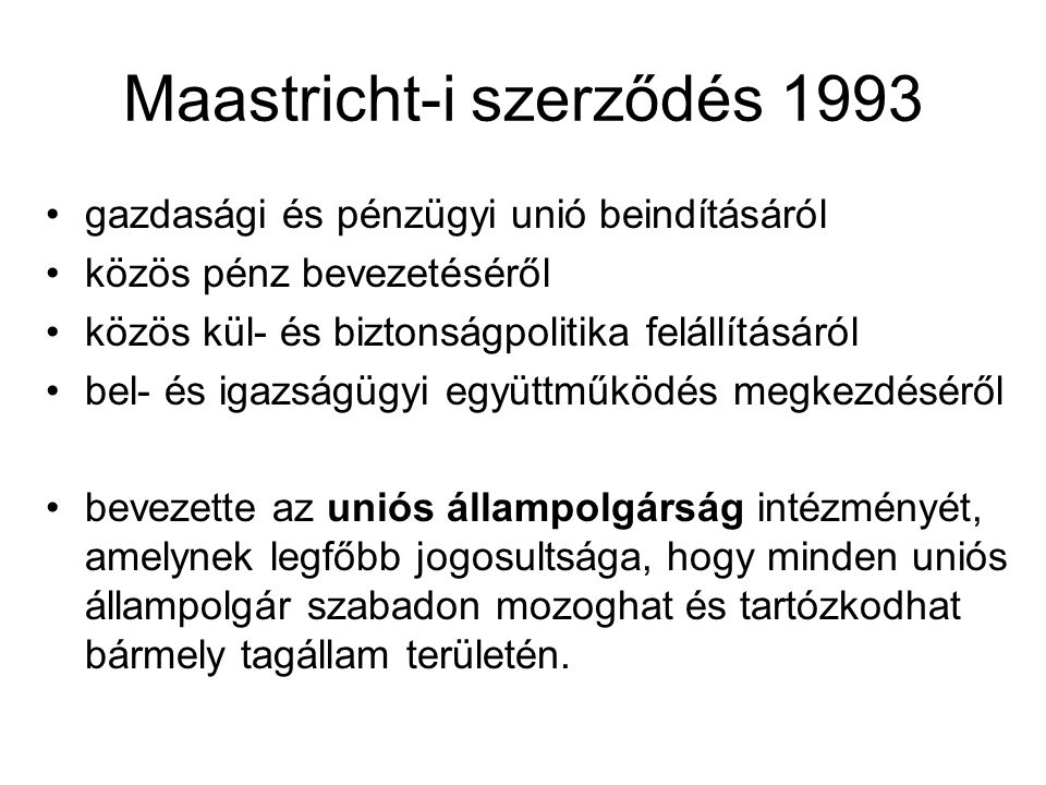 Maastricht-i szerződés 1993