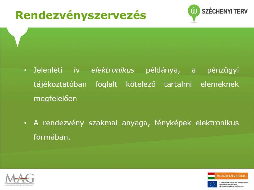 Rendezvényszervezés Jelenléti ív elektronikus példánya, a pénzügyi tájékoztatóban foglalt kötelező tartalmi elemeknek megfelelően.