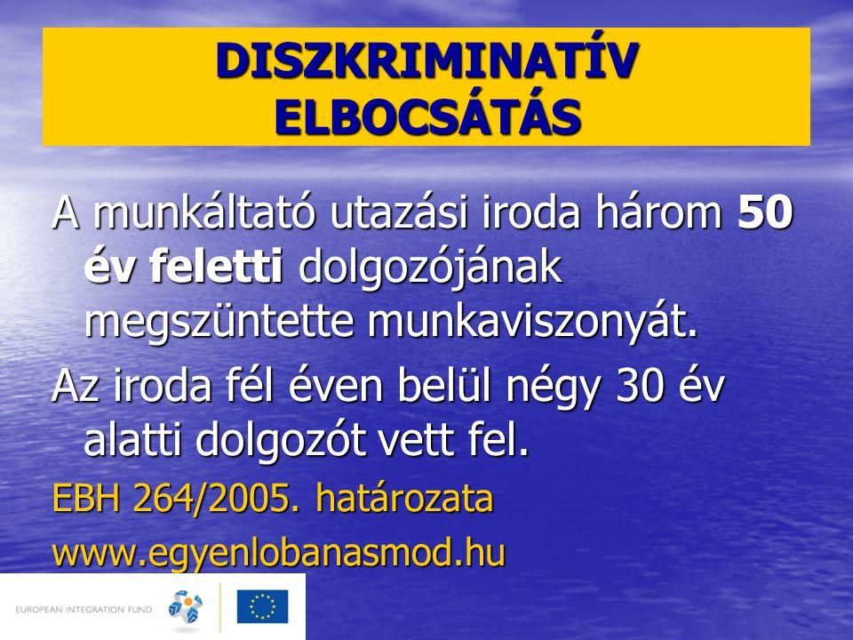 DISZKRIMINATÍV ELBOCSÁTÁS