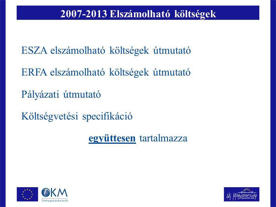 2007-2013 Elszámolható költségek
