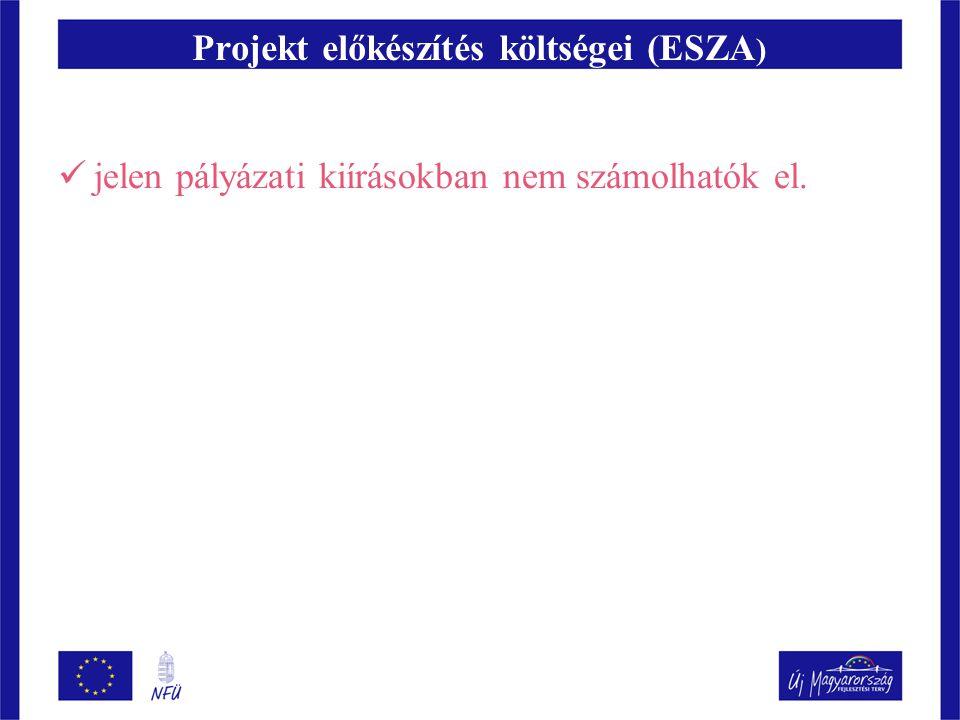 Projekt előkészítés költségei (ESZA)
