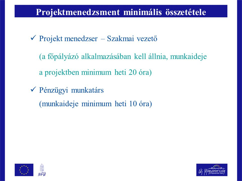 Projektmenedzsment minimális összetétele