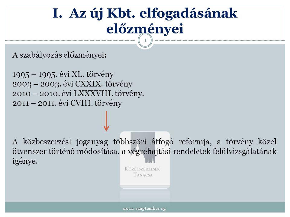 II. Az új Kbt. célrendszere