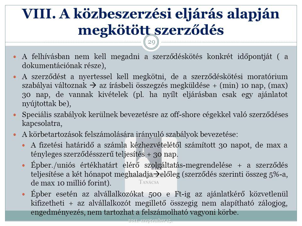 IX. A közbeszerzésekkel kapcsolatos jogorvoslat és intézményrendszer