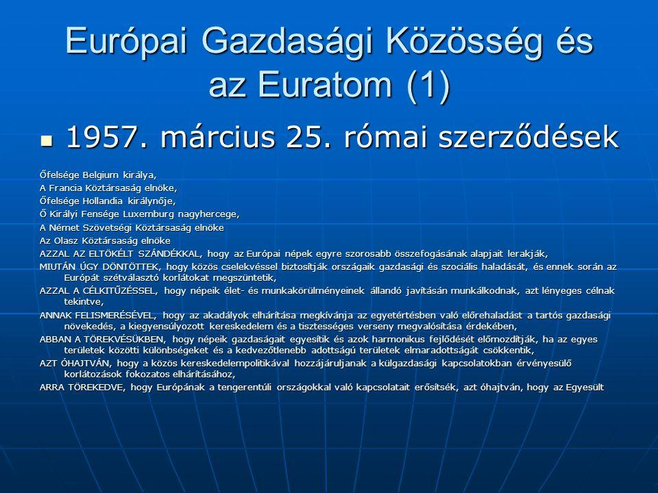 Európai Gazdasági Közösség és az Euratom (1)