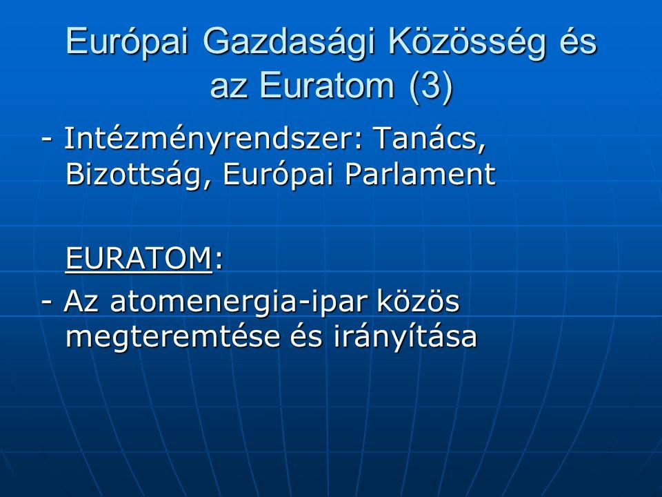 Európai Gazdasági Közösség és az Euratom (3)