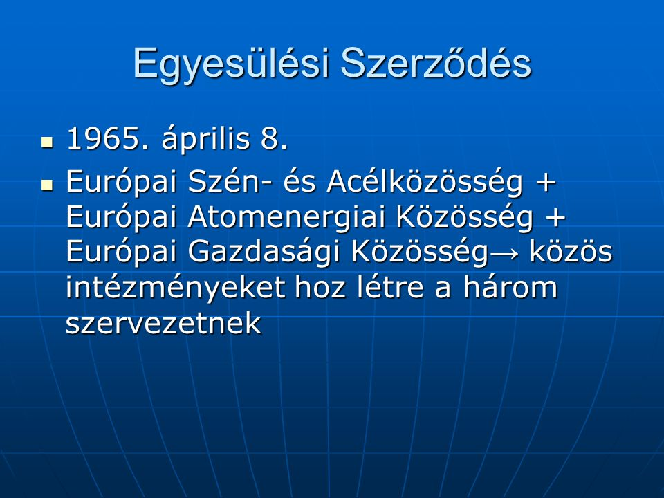 Egyesülési Szerződés 1965. április 8.