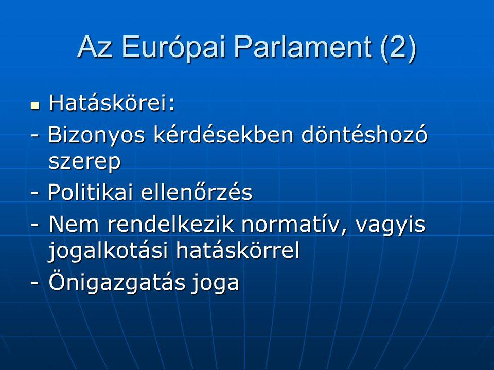 Az Európai Parlament (2)