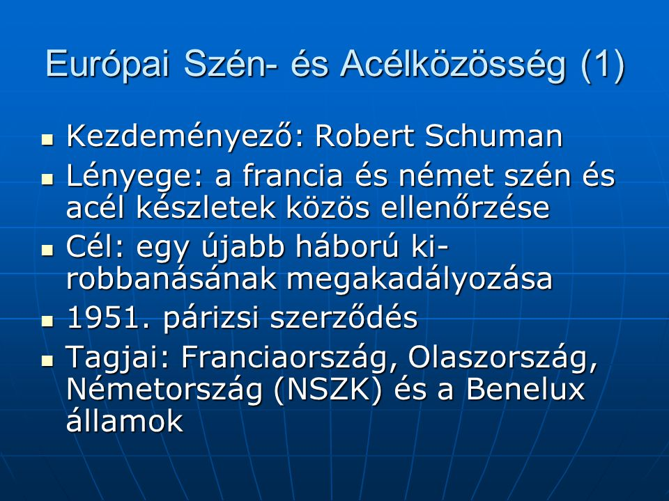 Európai Szén- és Acélközösség (1)
