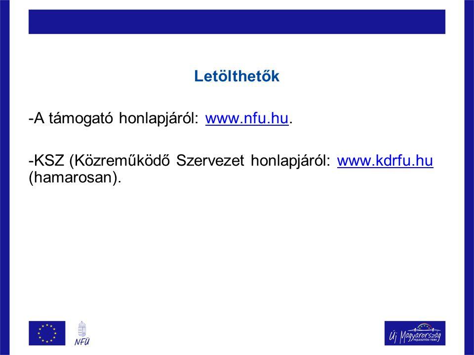 Letölthetők A támogató honlapjáról: www.nfu.hu.