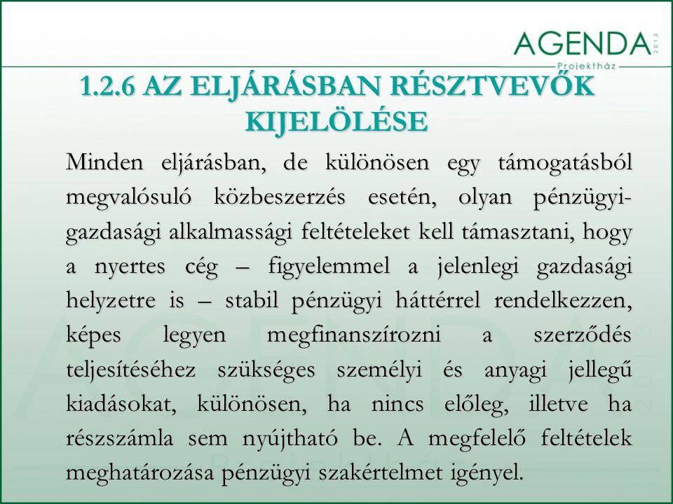 1.2.6 AZ ELJÁRÁSBAN RÉSZTVEVŐK KIJELÖLÉSE