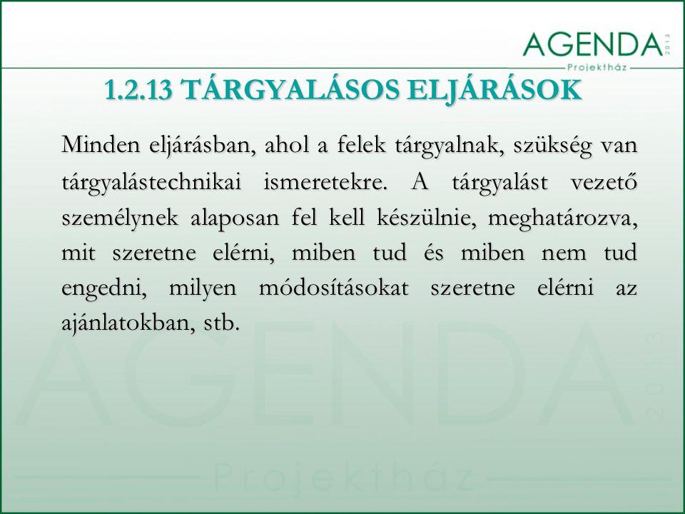 1.2.13 TÁRGYALÁSOS ELJÁRÁSOK