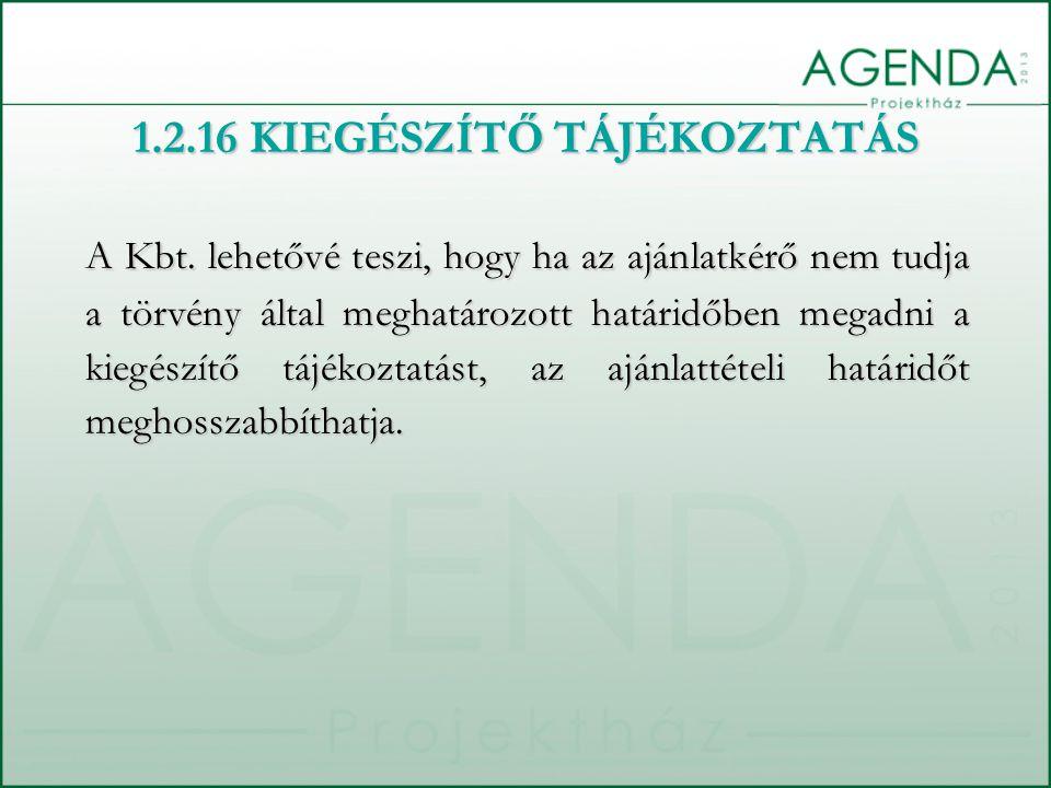 1.2.16 KIEGÉSZÍTŐ TÁJÉKOZTATÁS