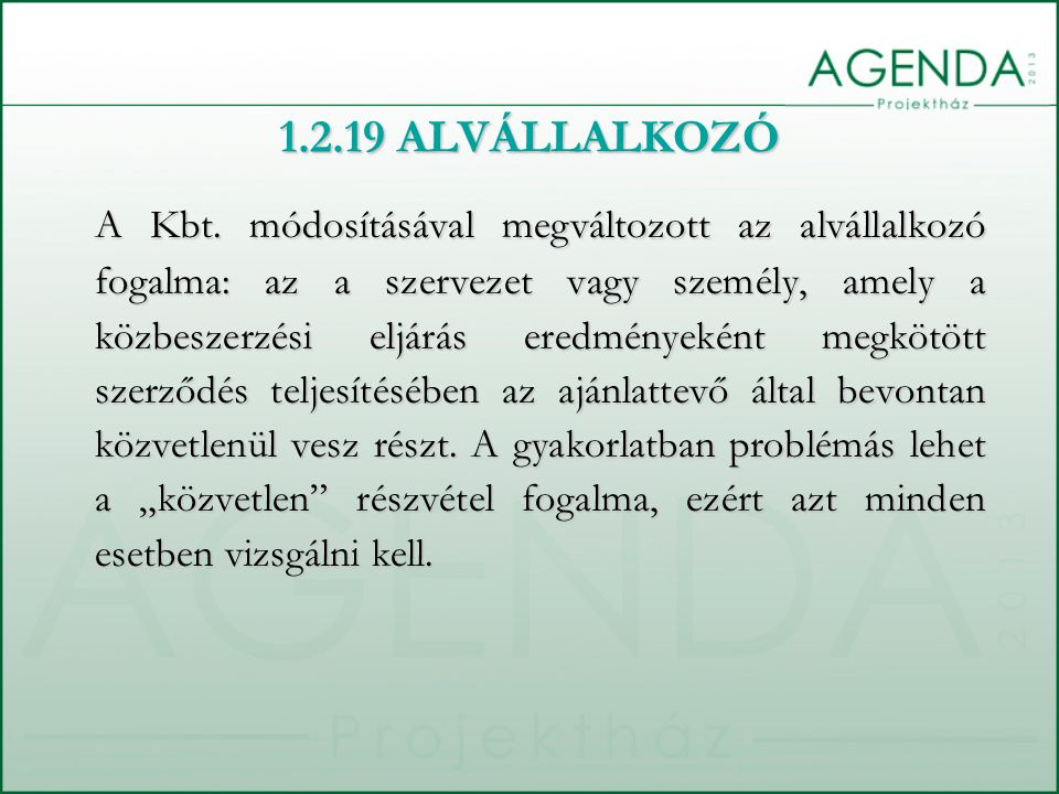 1.2.19 ALVÁLLALKOZÓ
