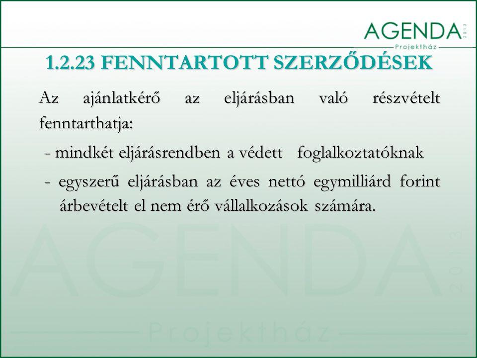 1.2.23 FENNTARTOTT SZERZŐDÉSEK