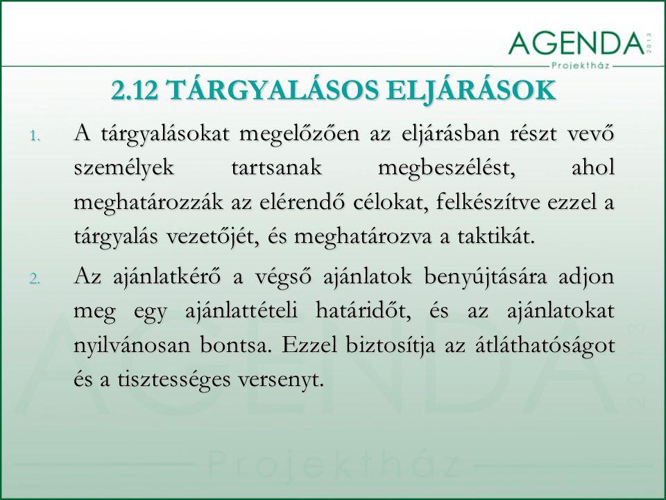 2.12 TÁRGYALÁSOS ELJÁRÁSOK